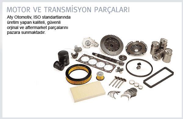 Motor ve Transmisyon Parçaları