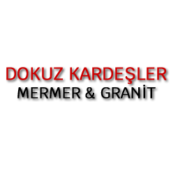 DOKUZ KARDESLER MERMER LTD. STI.