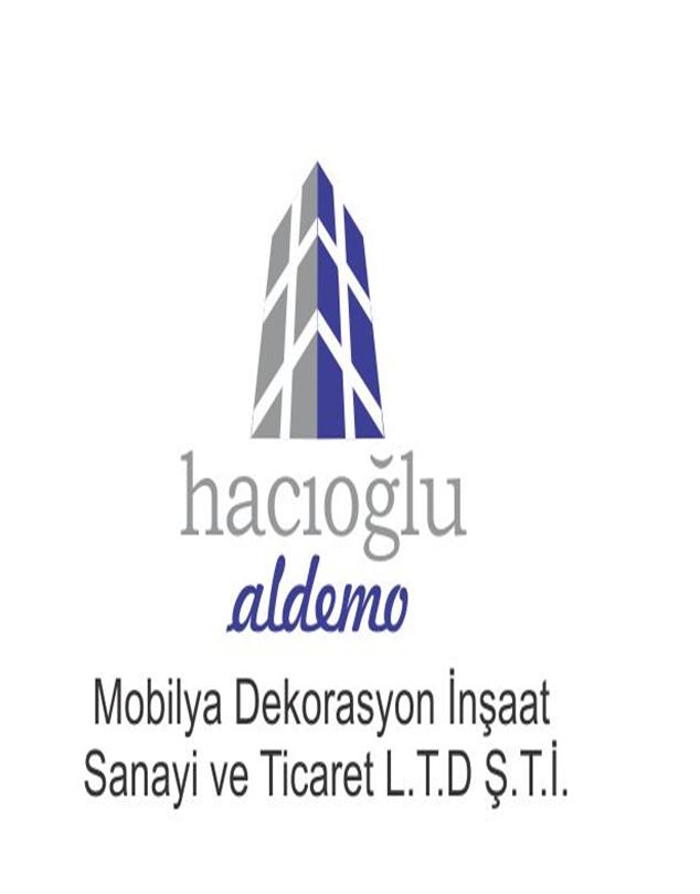 HACIOGLU ALDEMO MOBILYA DEKORASYON INS. SAN. VE TIC. LTD. STI.