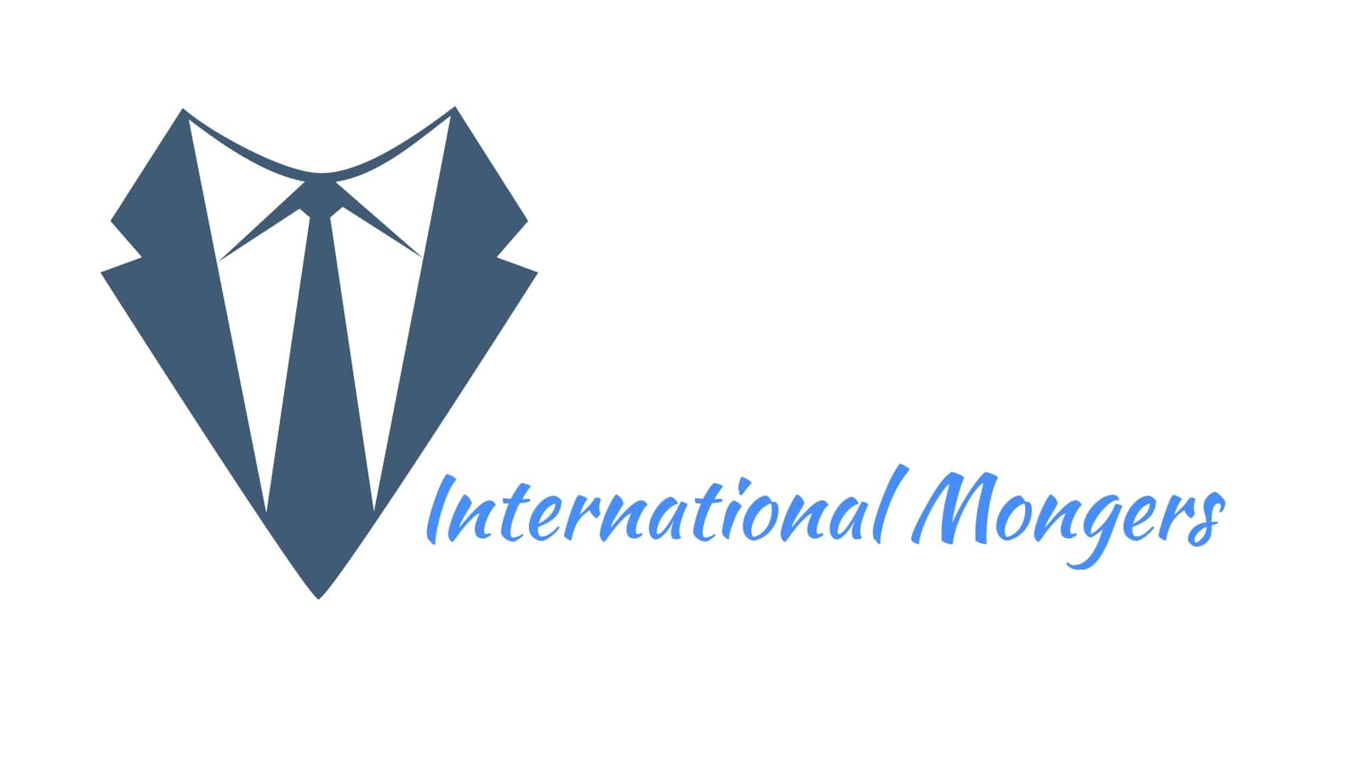 INTERNATIONAL MONGERS