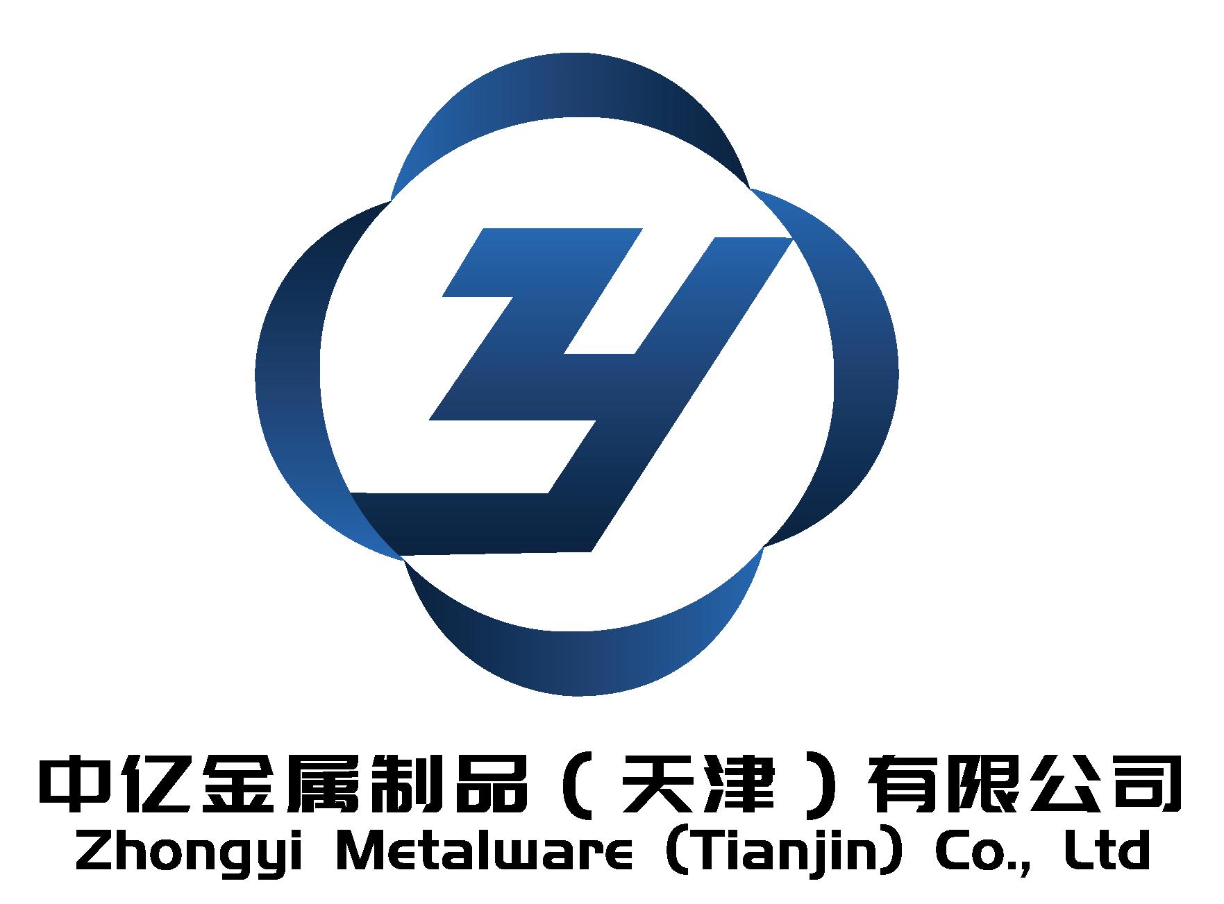 ZHONGYI METALWARE (TIANJIN) CO., LTD