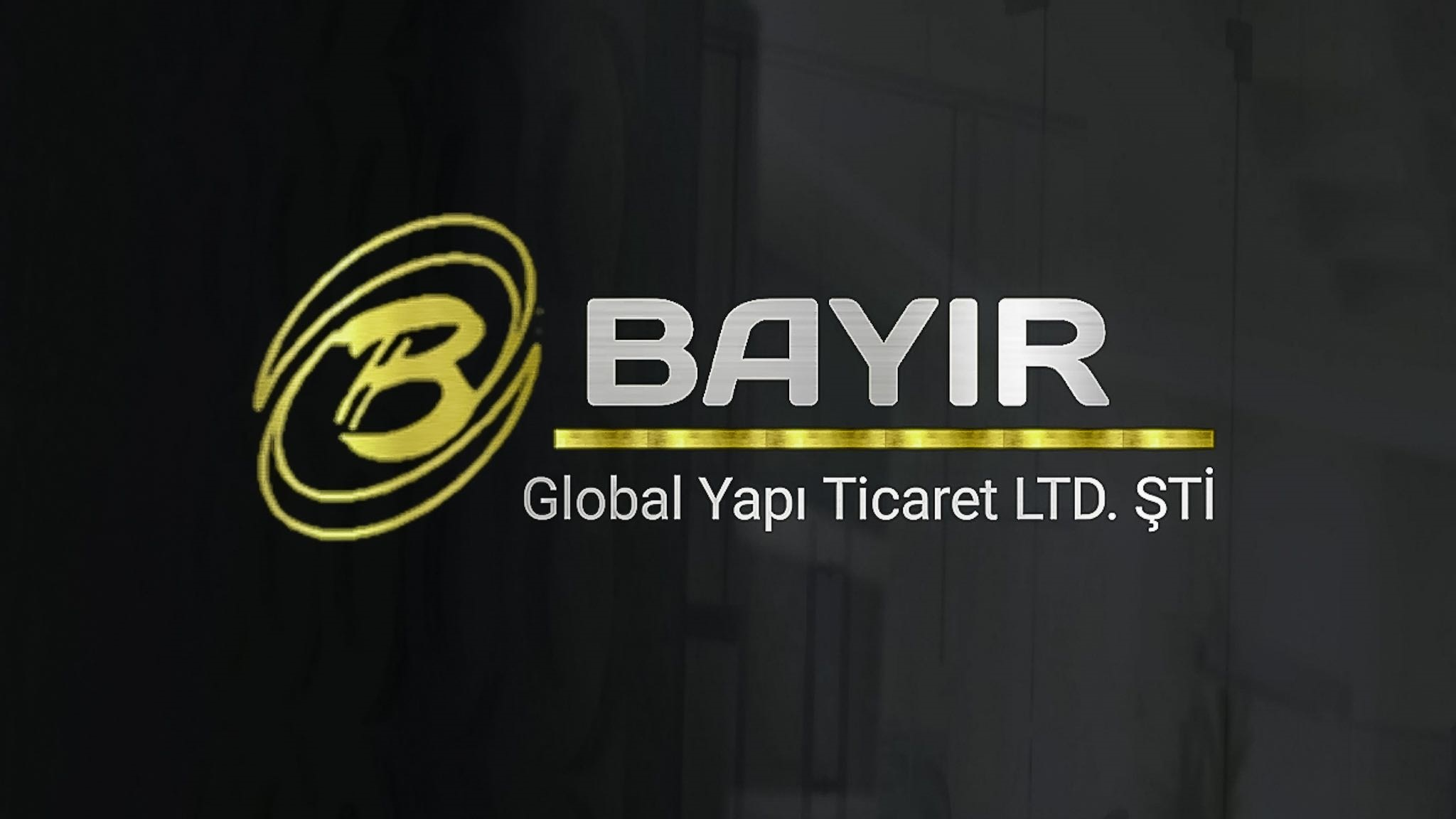 BAYIR GLOBAL YAPI TICARET LIMITED SIRKETI